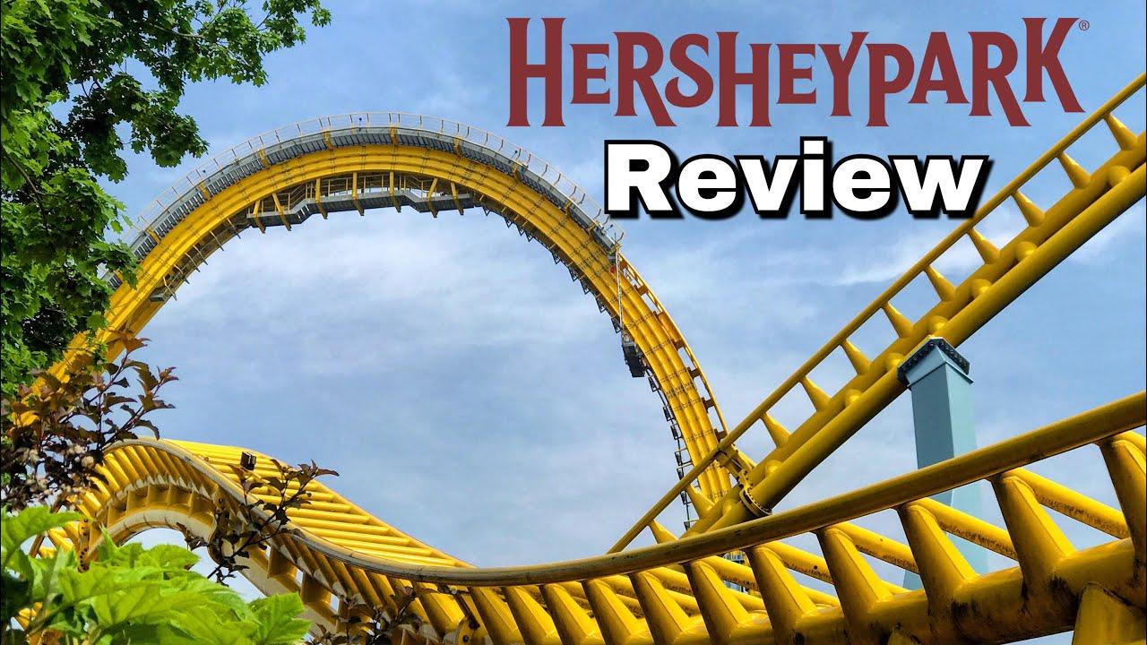 Hersheypark 2018 Review In Hershey Pennsylvania Youtube
