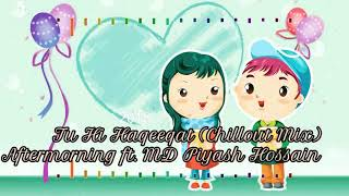 Gambar cover Tu Hi Haqeeqat (Chillout Mix) Aftermorning ft. MD Piyash Hossain