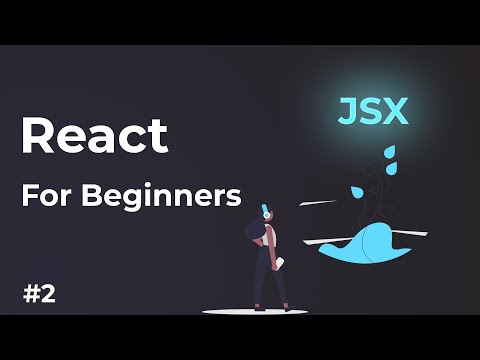The Power Of JSX | Learn React For Beginners Part 2