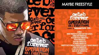 CELEB FOREVER - MAYBE FREESTYLE