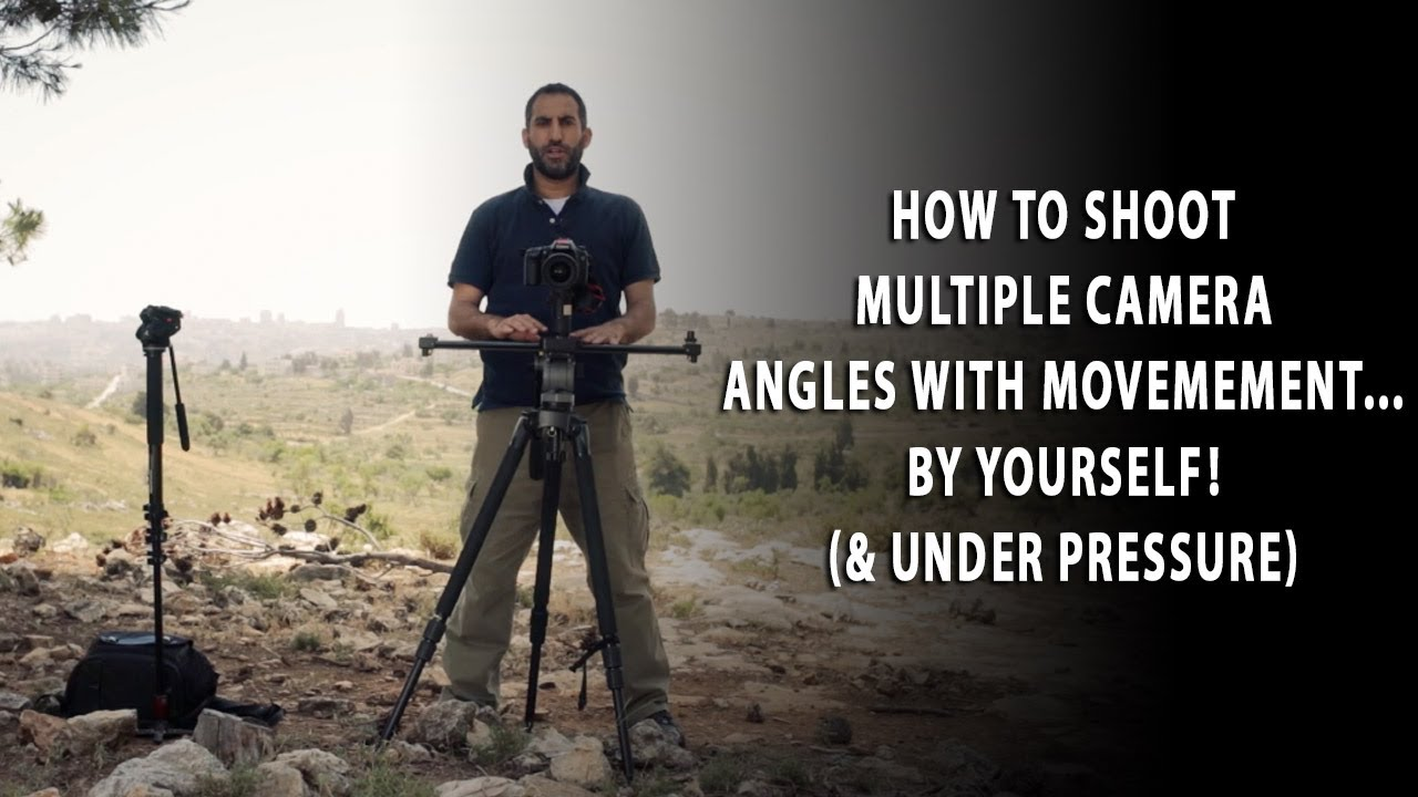 How To Shoot Multiple Camera Angles With Camera Movement By Yourself Youtube
