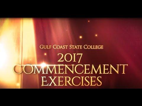 Gulf Coast State College - Spring Graduation 2017