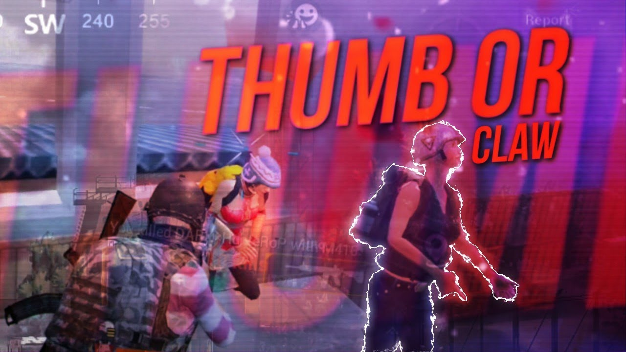 Thumb or claw ? You decide   pubgmobile