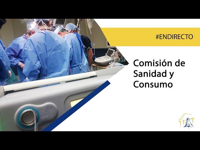 Comisión de Sanidad y Consumo (13/10/2021)