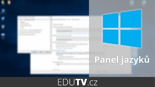 Jak zobrazit původní panel jazyků ve Windows 10?   EduTV