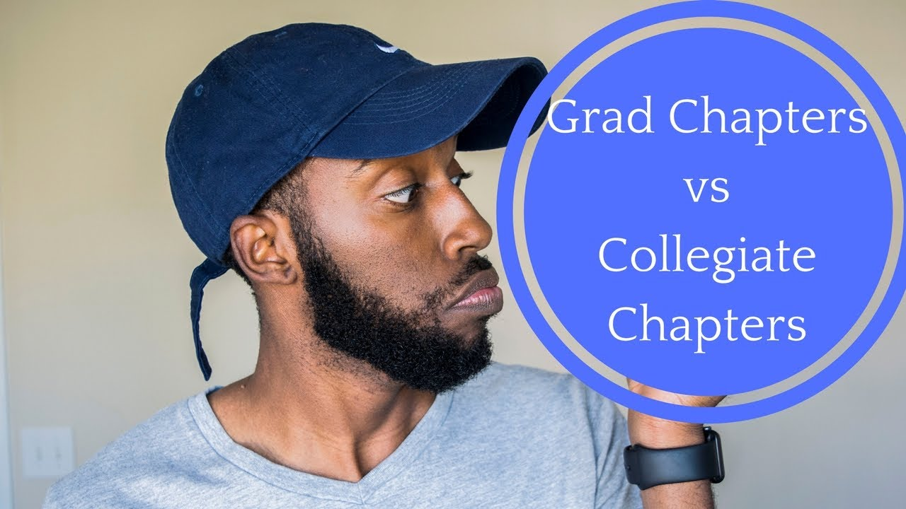 GRAD CHAPTERS VS COLLEGIATE CHAPTERS | NPHC ADVICE