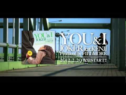YOU&I JOKER feat.KENJI Produced by FILLMORE