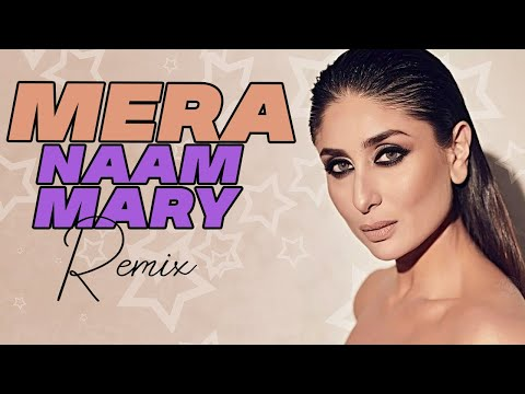 Mera Naam Mary Remix DJ Parth Remix
