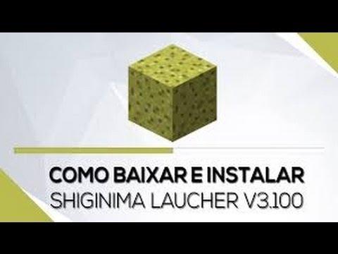 Como Baixar Shiginima Launcher v.3000 e v.3100 (01/2017) | Lívia Victória