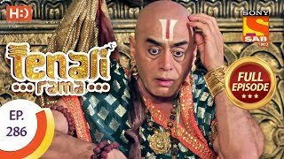 Tenali Rama - Ep 286 - Full Episode - 10th August, 2018
