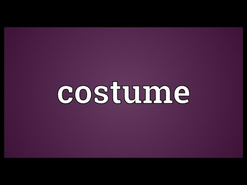 Costume Meaning