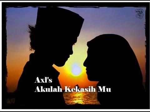 AXL's Akulah Kekasih Mu