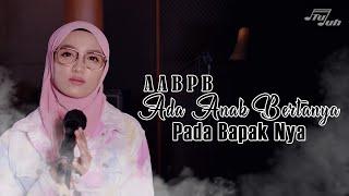 ADA ANAK BERTANYA PADA BAPAK NYA (BIMBO) - Cover By NOT TUJUH