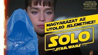 Végjáték magyarázat - SOLO: egy Star Wars történet... | Star Wars Akadémia