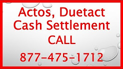 Actos, Actosplus, Duetact Drug Lawsuit - Call 877-475-1712 Now