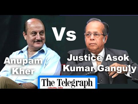 Supreme Court Justice Asok Ganguly vs Anupam Kher | The Telegraph National Debate 2016