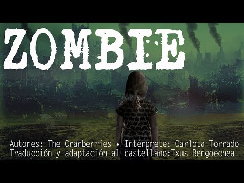 Zombie. The Cranberries. Versión castellano. Spanish cover. Letra traducida al español. Karaoke