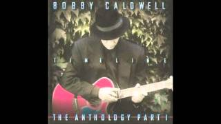 Bobby Caldwell - 20th Anniversary Version: What You Won