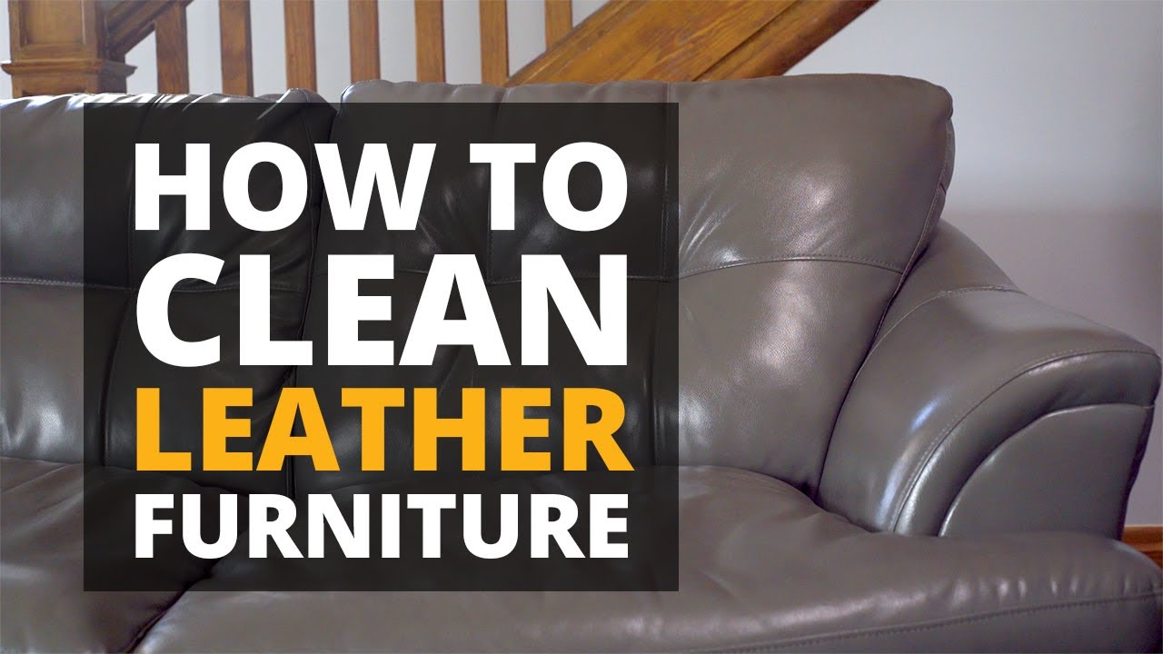How To Clean A Leather Couch You