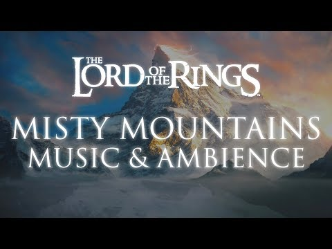Lord Of The Rings | Misty Mountains Music & Ambience