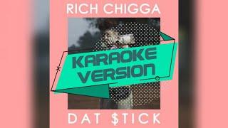Rich Chigga - Dat $Tick   Karaoke Video