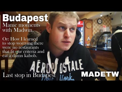 MADETW tidbit - Manic Madwin in Budapest