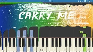Kygo ft. Julia Michaels - Carry Me - Piano Tutorial