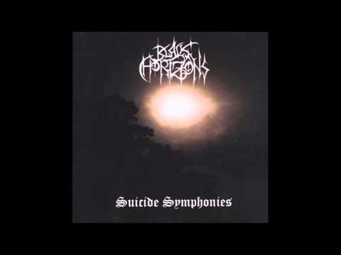 Black Horizons - Suicide Symphonies [FULL ALBUM]