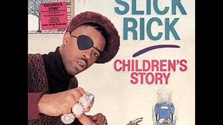 Slick Rick- Children