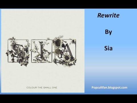 Sia - Rewrite (Lyrics)