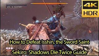 In-Depth Genichiro, Way of Tomoe / Isshin, the Sword Saint Guide [4k HDR 60fps] - Sekiro