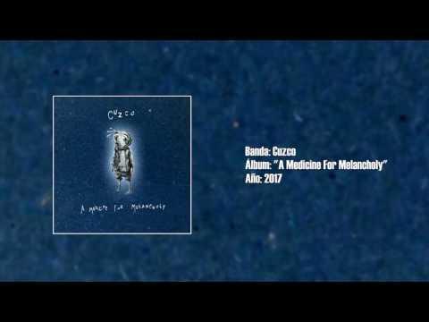 "Cuzco - ""A Medicine For Melancholy"" [Full EP] (2017)"