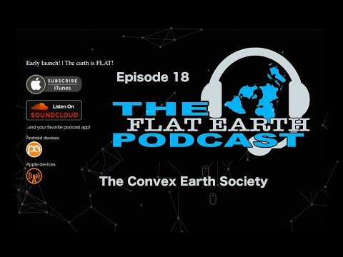 The Convex Earth Society?  ep 18