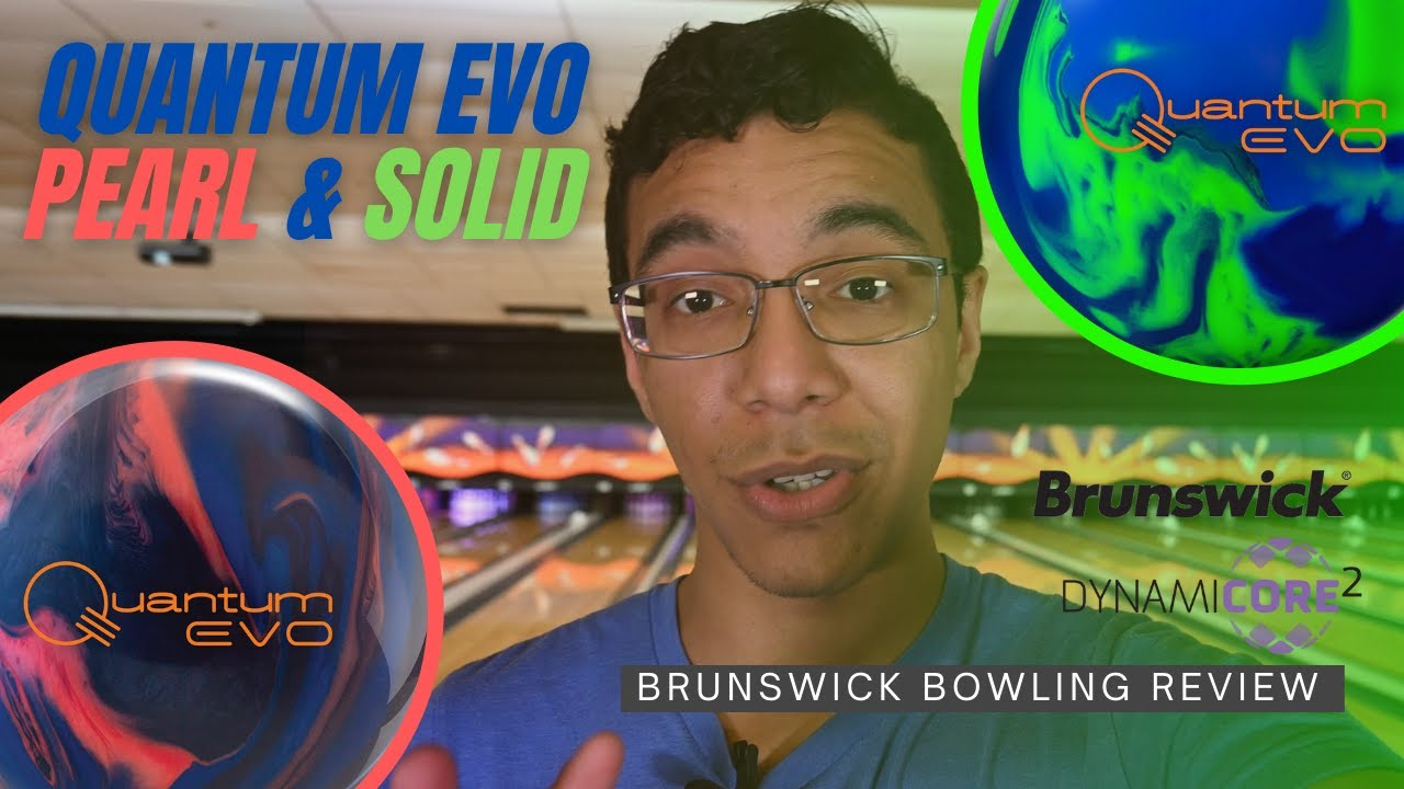 The Strongest Balls Brunswick has ever made! Quantum EVO Pearl & Solid Review