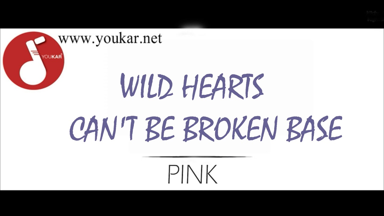 karaoke pink wild hearts can 39 t be broken cori youtube. Black Bedroom Furniture Sets. Home Design Ideas