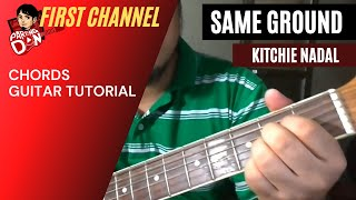 Kitchie Nadal - Same Ground Easy Chords Tutorial ni Pareng Don