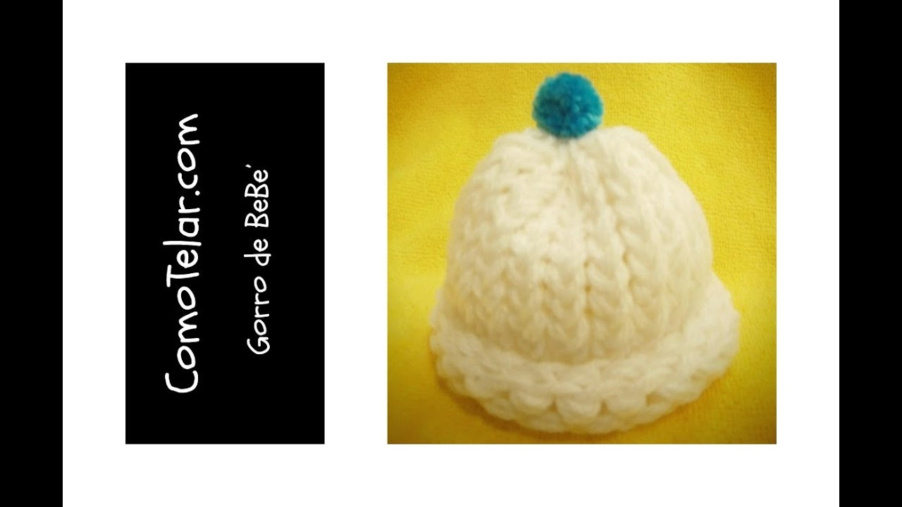 Gorro de Bebé - Fácil en telar redondo / circular - Loom Knit Baby ...