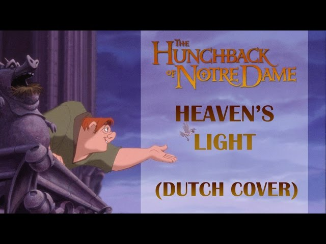 The Hunchback of the Notre Dame  - Heaven's Light (Dutch Cover)