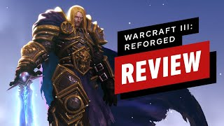 Warcraft 3: Reforged Review (Video Game Video Review)