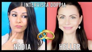 INTERVISTA DOPPIA I Come sopravvivere al PRIMO APPUNTAMENTO I Nadia & Heller
