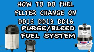 FUEL FILTER  BLEED PURGE FUEL SYSTEM FREIGHTLINER CASCADIA DD15