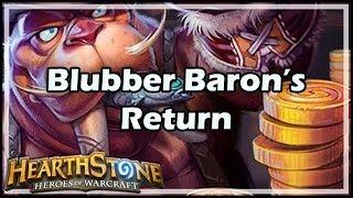 [Hearthstone] Blubber Baron's Return