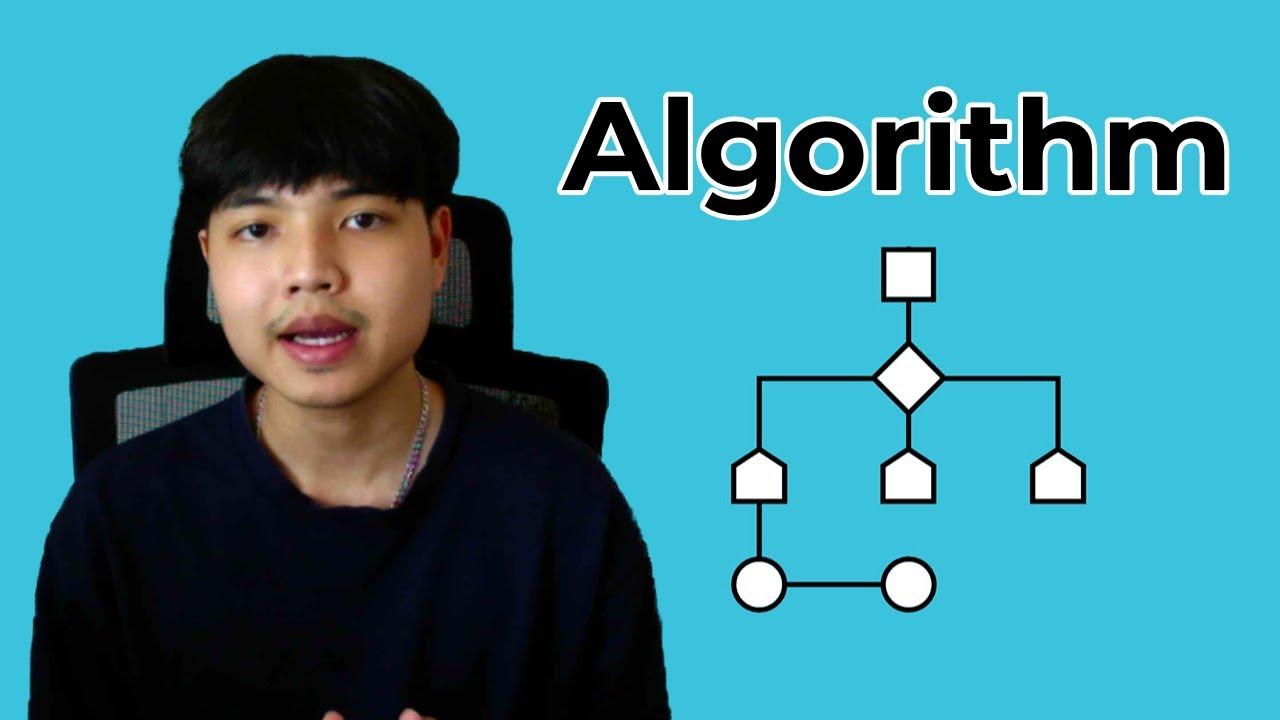 ความรู้เบื้องต้นเกี่ยวกับ อัลกอริทึม Algorithm 👨💻💯