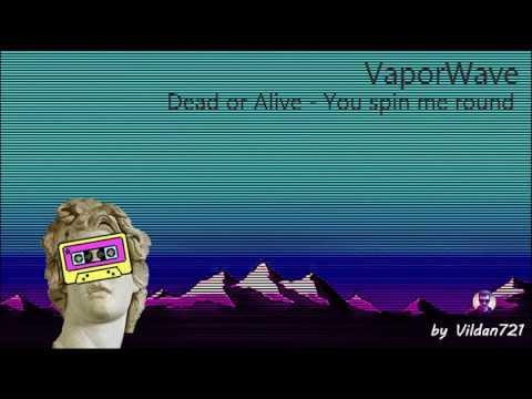 Dead or Alive - You Spin me round (VaporWave edition) by Vildan721