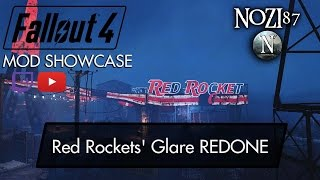 Fallout 4 Mod Showcase: Red Rockets' Glare REDONE - Lighting by Ceaseless and PDE