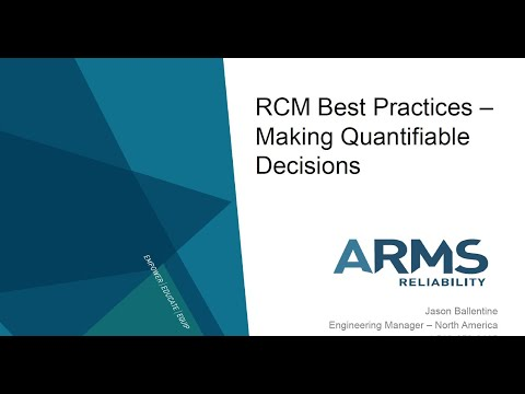 Webinar: RCM Best Practices - Making Quantifiable Decisions