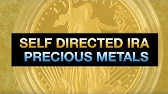 Self Directed IRA - Gold, Precious Metals, Real Estate, Investments, and More