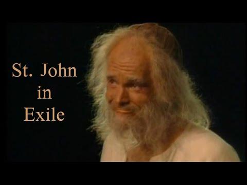 St. John in Exile (full play)