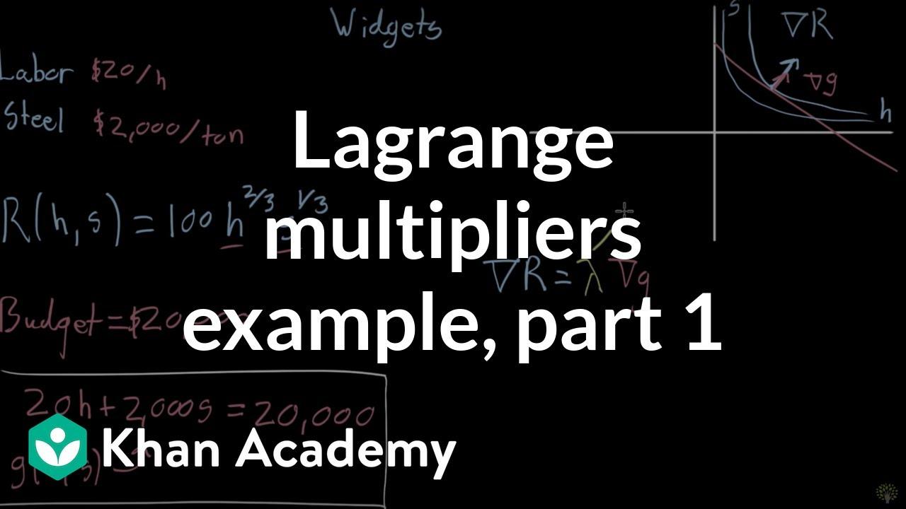 Lagrange multiplier example, part 1 (video) | Khan Academy
