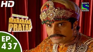 Bharat Ka Veer Putra Maharana Pratap - महाराणा प्रताप - Episode 437 - 18th June, 2015